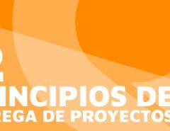 Los 12 principios de entrega de proyectos